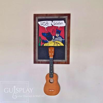 Guisplay Batman meme Support Ukulele Display and Wall Art Framed Creation9(watermarked)
